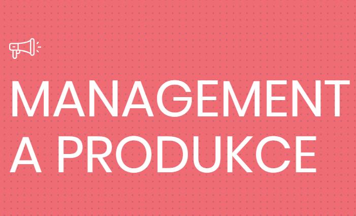 Obor Management a produkce už čeká na své studenty.